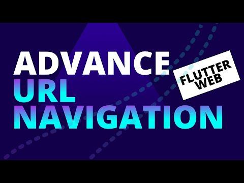 Advance Url Navigation for Flutter Web