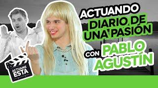 PABLO AGUSTÍN BESA A DOS HECATOMBE | ACTUAME ÉSTA: Diario de una pasión