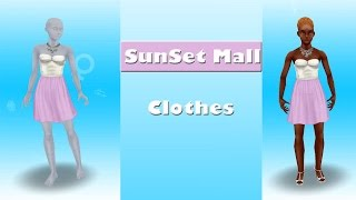 SIMS FREEPLAY SUNSET MALL CLOTHES