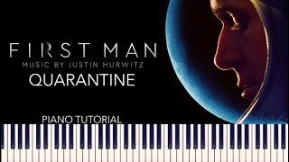 First Man - Quarantine (Piano Tutorial + Sheets)
