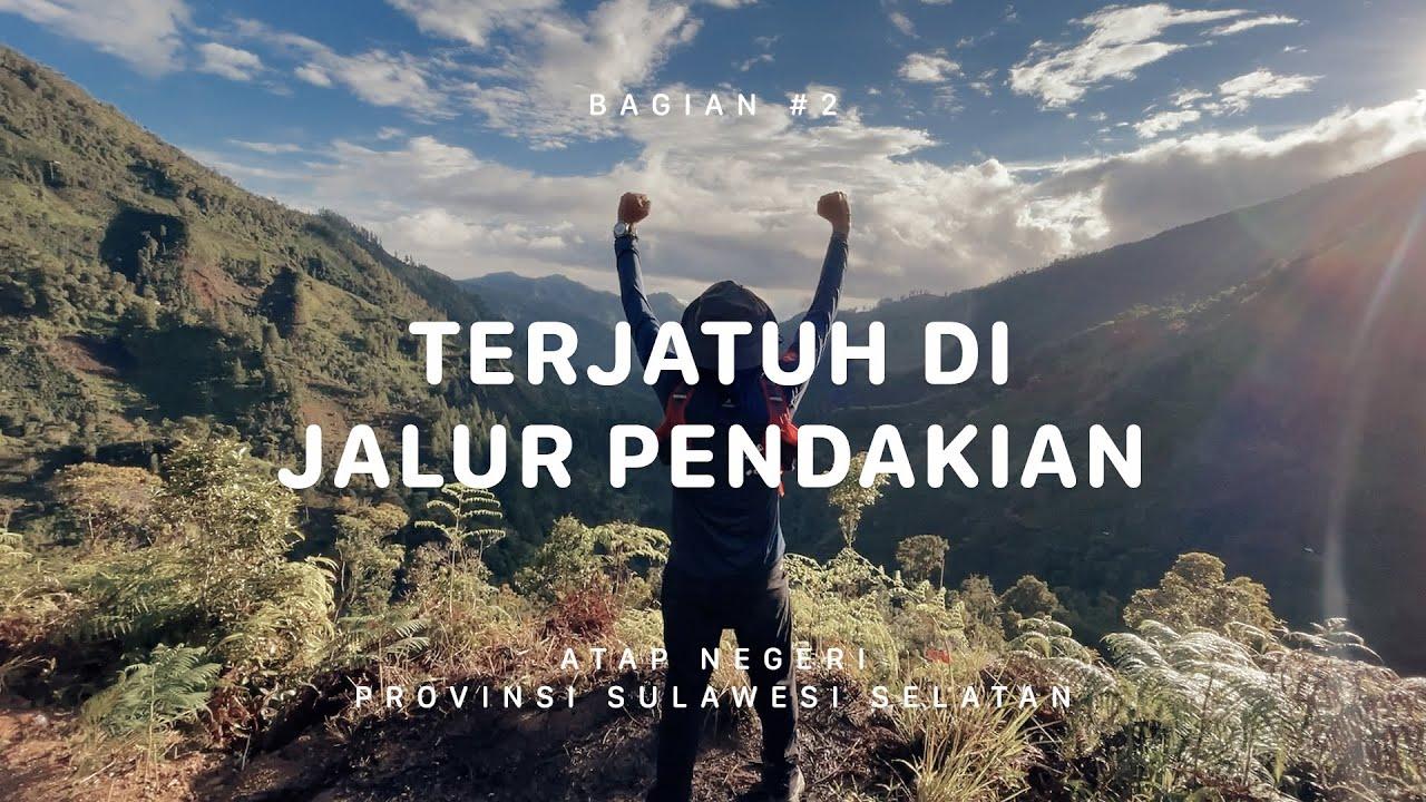 GUNUNG LATIMOJONG - Sulawesi Selatan #2