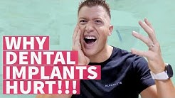 Why dental implants hurt! - Dentist explains.....