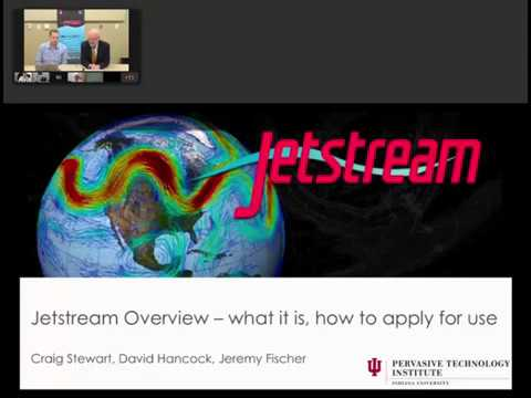 Jetstream Overview - what it is, how to apply for use by IUPTI