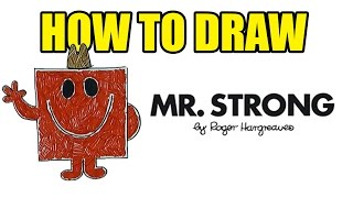 How To Draw Mr Strong