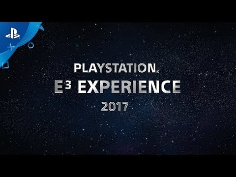 PlayStation E3 Experience 2017 Announce