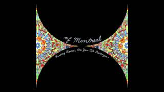 of Montreal - Hissing Fauna, Are You The Destroyer? (Full album)
