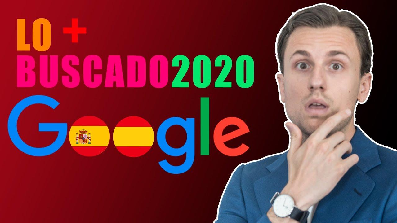 🔍 ¿Qué ha sido lo más buscado en Google España 2020?