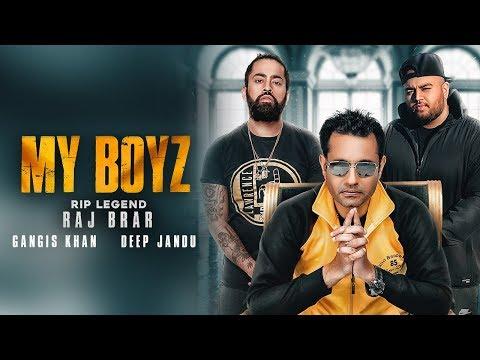 My Boyz - RAJ BRAR (Official Video) GANGIS KHAN | DEEP JANDU