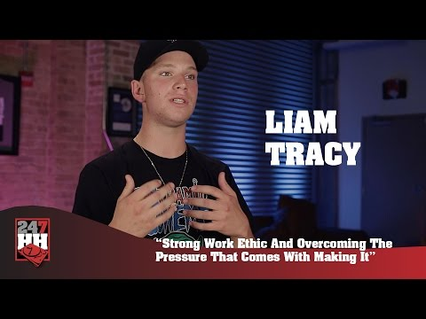 Liam Tracy - Strong Work Ethic & Overcoming The Pressure That Comes With Making It (247HH Exclusive)