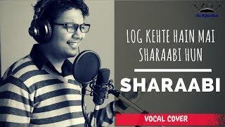 Log Kehte Hain Mai Sharaabi Hun | Kishore Kumar |  Sharaabi | Shubham Agrawal | Cover |
