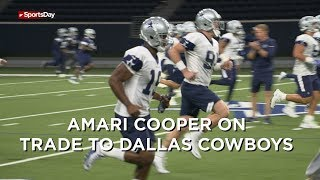 Amari Cooper talked about being traded to the Dallas Cowboys