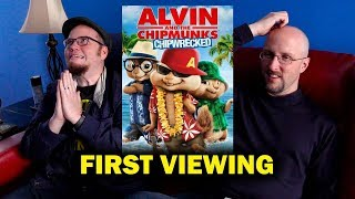 Alvin and the Chipmunks: Chipwrecked - 1st Viewing