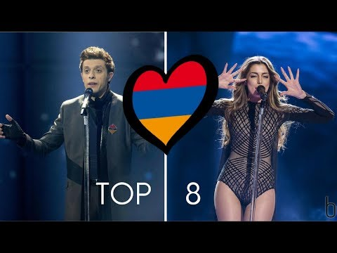 Armenia In Eurovision 2010-2018 | MY TOP 8