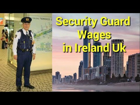Security Guard Salary In United Kingdom Ireland UK.