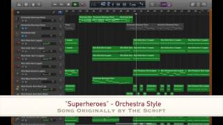 """Superheroes"" - Orchestra-style (Originally by The Script)"