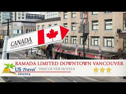 Ramada Limited Downtown Vancouver - Vancouver Hotels, Canada