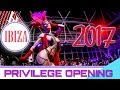 PRIVILEGE IBIZA Opening Party 2017 - CHUS & CEBALLOS 🤘