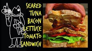Fish Sandwich Recipe?🤔Got Fresh Or Frozen Tuna Recipe? How To Make A Seared Tuna BLT Sandwich
