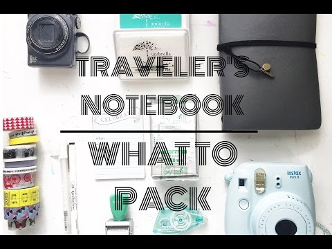 TRAVELER'S NOTEBOOK || WHAT TO PACK