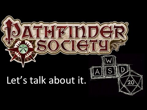 Pathfinder Society - what it is and why I play.