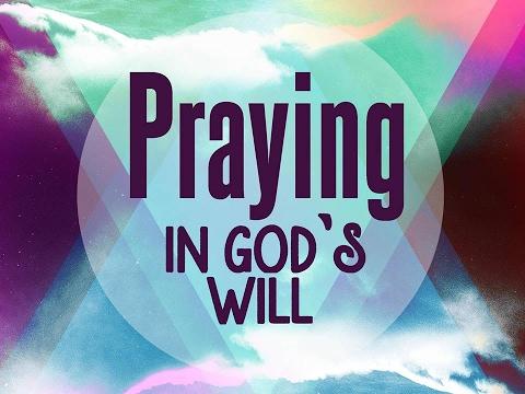 02-05-17  Praying in God's Will