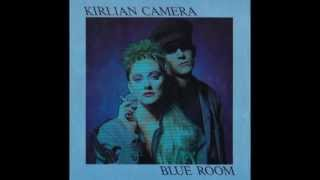 Kirlian Camera - Blue Room
