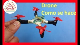 ✅ Drone casero (Intro) como se hace de forma fácil, barata y rápida (MD1)
