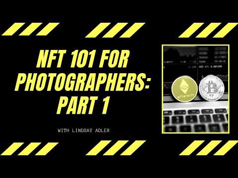 NFT 101 for Photographers: Part 1