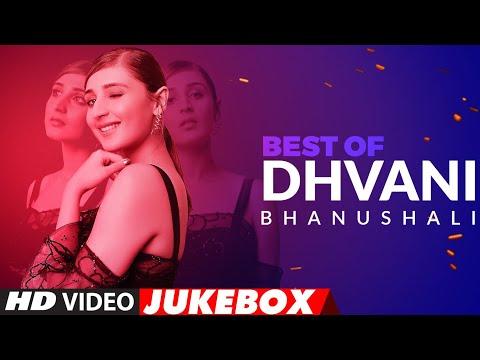 Best Of Dhvani Bhanushali Songs | Video Jukebox | Hindi Songs | T-Series