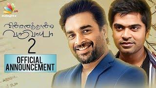 Madhavan replaces Simbhu in VTV2 | Gautham Menon | Latest Tamil Cinema News