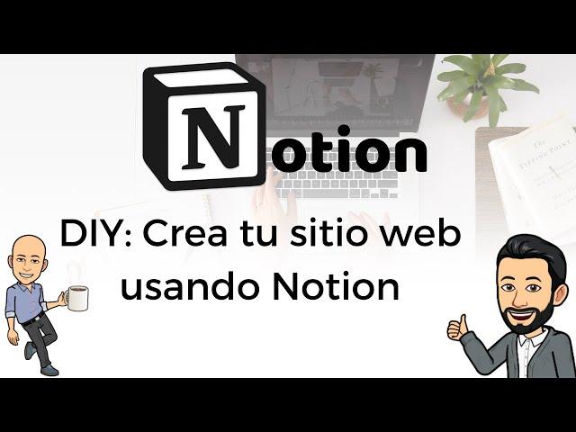 #1 DIY Web Notion - DIY: Crea tu sitio web usando Notion