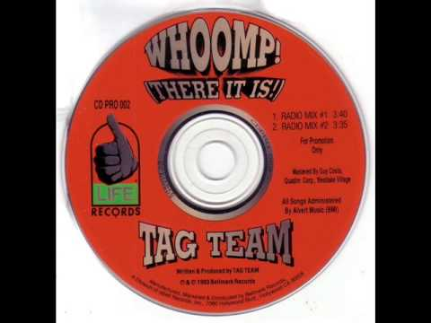 Tag Team - Whoomp! (There It Is) (Radio Mix #2)