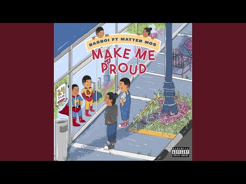 Download  Make Me Proud feat. Matter Mos Gratis, download lagu terbaru