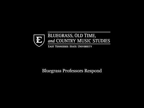 Bluegrass Professors Respond: Bluegrass Goes To College, But Should It?