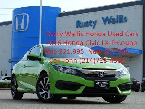used cars 39 16 honda civic cpe lx p at rusty wallis honda 214 723 4366 youtube. Black Bedroom Furniture Sets. Home Design Ideas