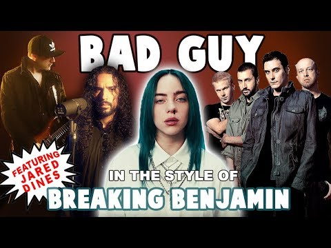 SHROOM - Billie Eilish 'Bad Guy' In The Style Of Breaking Benjamin [Video]