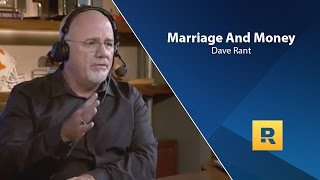 Marriage And Money - Dave Ramsey Rant