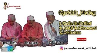 Qasidah Medley - Shollu ala nurilladzi - Habibi Yaa Muhammad - Ad'dinulana