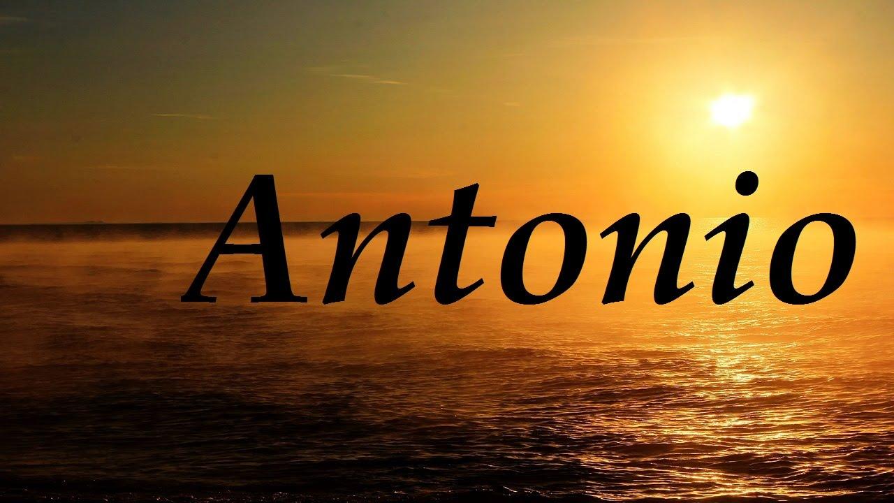 Significado De Antonio Lo Que No Sabías