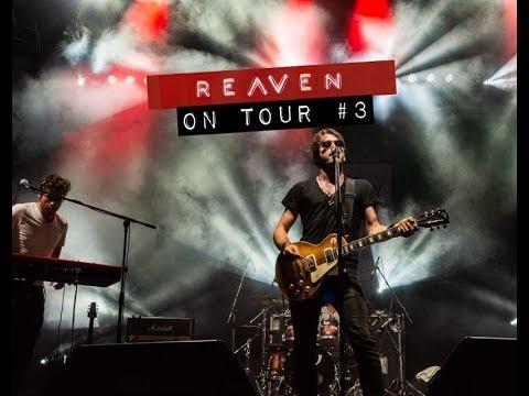 Reaven On Tour #3