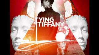 Tying Tiffany - Lost Way (You Love Her Coz She