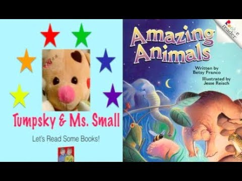 Amazing Animals by Betsy Franco  Books Read to Kids Aloud!