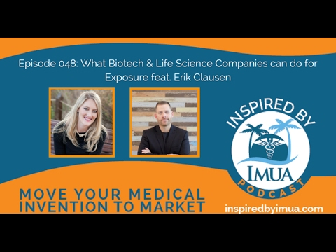 048   What Biotech & Life Science Companies can do for Exposure feat  Erik Clausen
