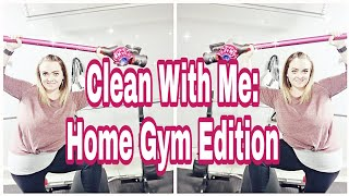 CLEAN WITH ME : HOME GYM Edition | Cleaning motivation