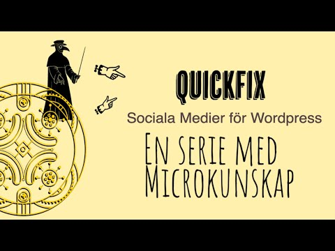 Quickfix Sociala medier för wordpress