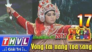 THVL | Thử tài siêu nhí 2017 – Tập 17[1]: Trích đoạn cải lương Bão táp Nguyên Phong - Trọng Nhân