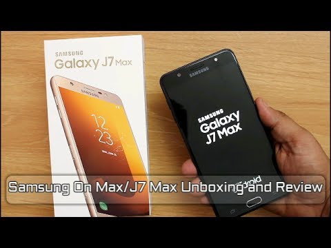Samsung Galaxy J7 Max Unboxing And Review I Hindi