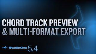 #StudioOne 5.4 - Multi Format Export and Chord Preview
