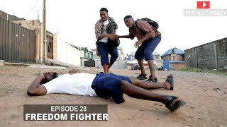 FREEDOM FIGHTER - MALLEN COLLEGE ( EPISODE 29 ) SIRBALO CLINIC