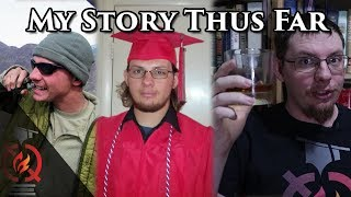 My Story Thus Far (100k subscriber special)